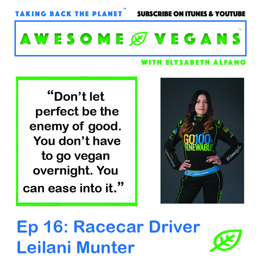 Leilani Munter on Awesome Vegans with Elysabeth Alfano