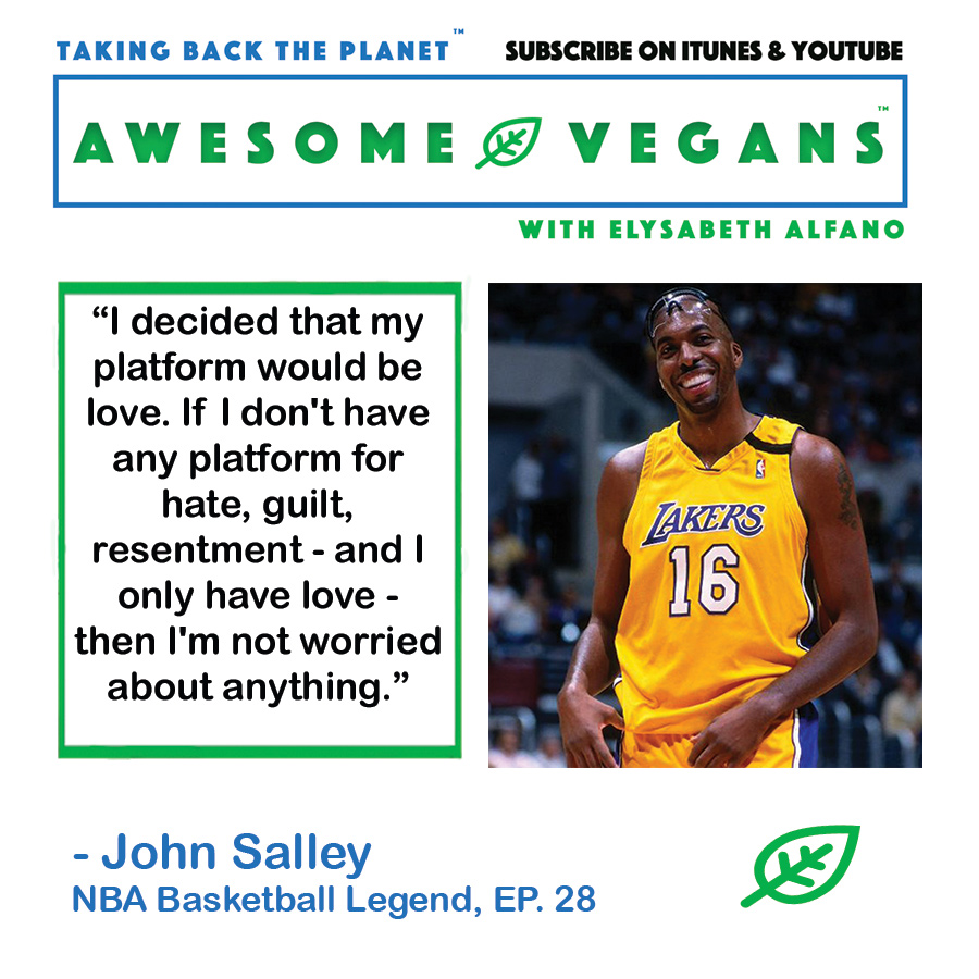 John Salley quote on Awesome Vegans