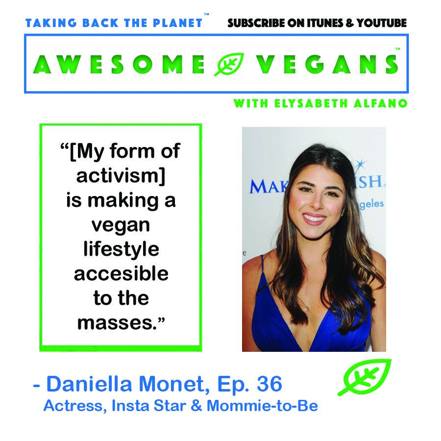 Daniella Monet on Awesome Vegans with Elysabeth Alfano