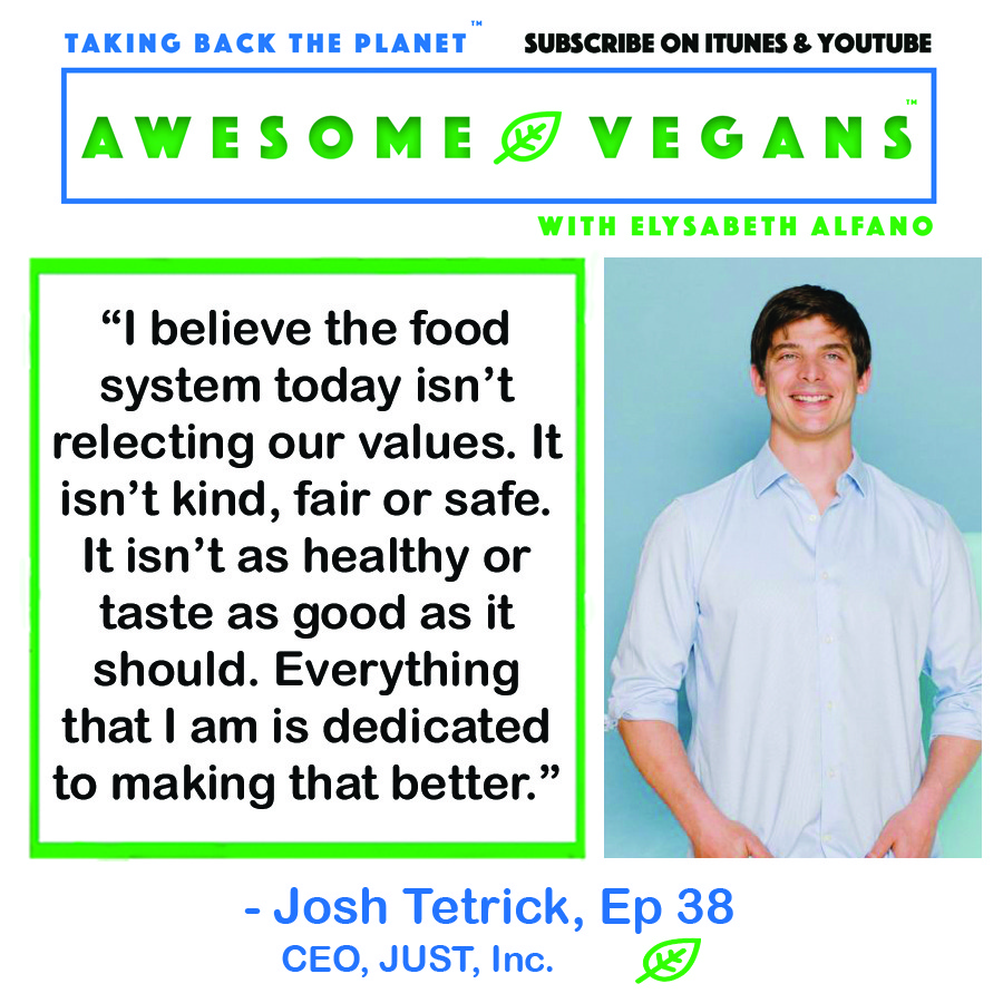 Josh Tetrick on Awesome Vegans