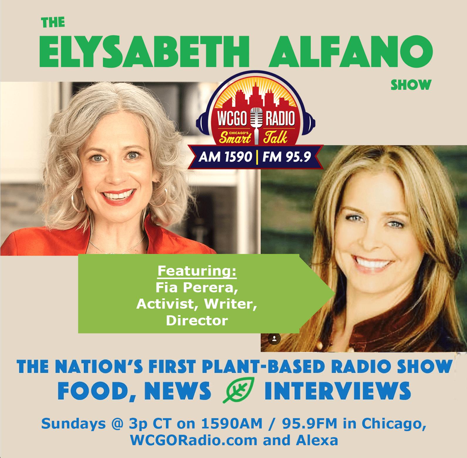 Fia Perera, The Elysabeth Alfano Radio Show